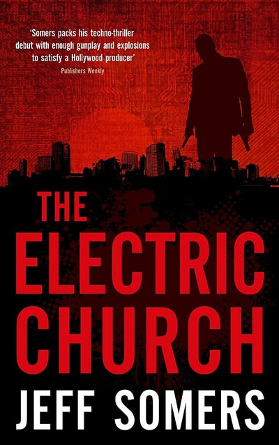 The Electric Church by Jeff Sommers
