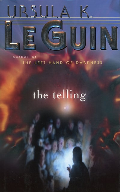 The Telling by Ursula Le Guin
