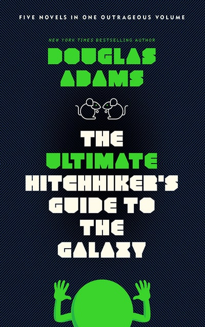 Hitchhiker's Guide to the Galaxy by Douglas Adams