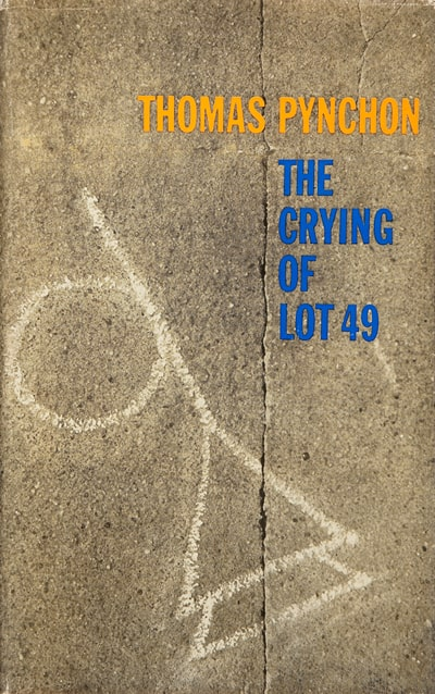 The Crying of Lot 49 by Pynchon