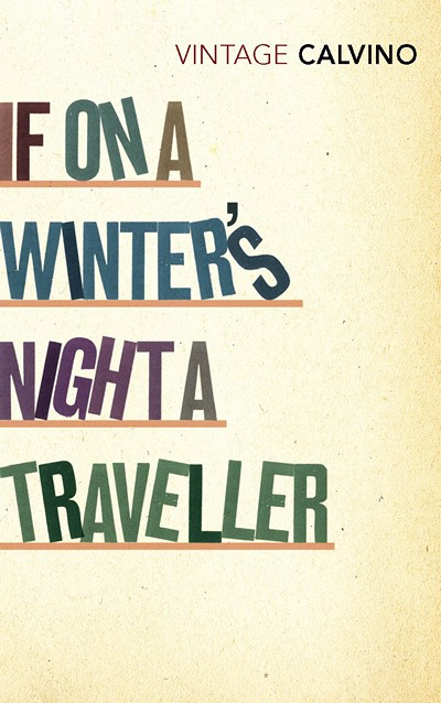 If on a Winter's Night a Traveler by Calvino