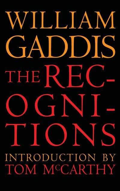 The Recognitions by Gaddis