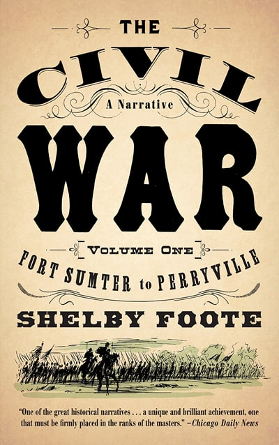 Civil War Volumes 1-3 by Shelby Foote
