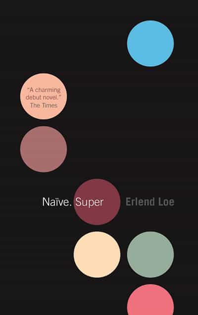 Naive Super by Erlend Loe