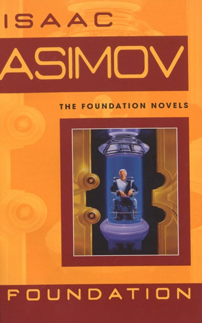 The Foundation by Isaac Asimov