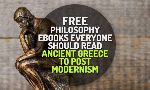 Free Philosophy eBooks Everyone Should Read – From Ancient Greece to Postmodernism