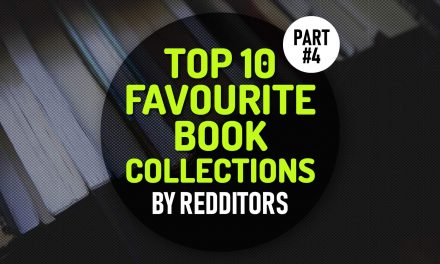 Top 10 Favourite Book Collections: A Reading List Treasure for Those Who Are Searching What to Read Next – Part 4