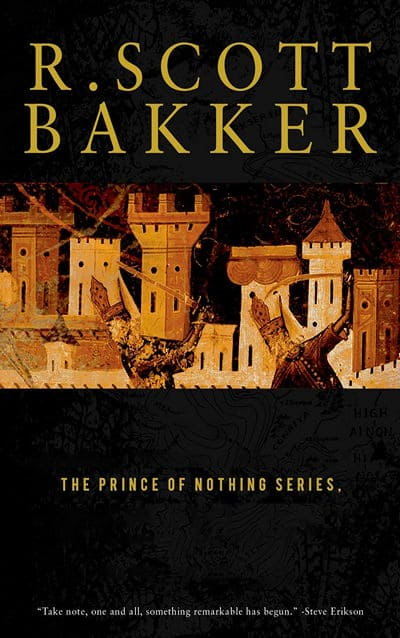 The Prince of Nothing by Scott Bakker