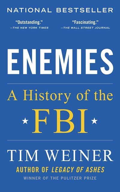 Enemies - A History of the FBI by Tim Weiner