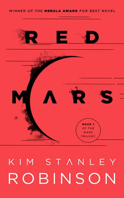 The Mars Trilogy by Kim Stanley Robinson