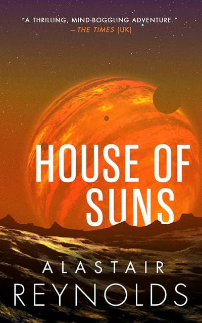 House of Suns/Revelation Space/Pushing Ice by Alastair Reynolds