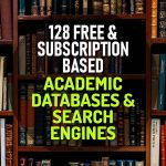 127 Free and Subscription Based Academic Databases and Search Engines