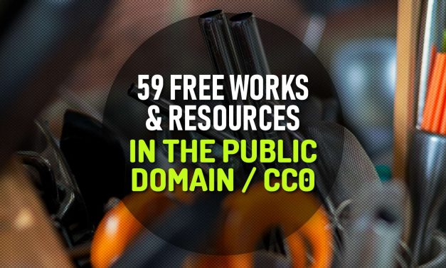 59 Free Works and Resources in the Public Domain and CC0