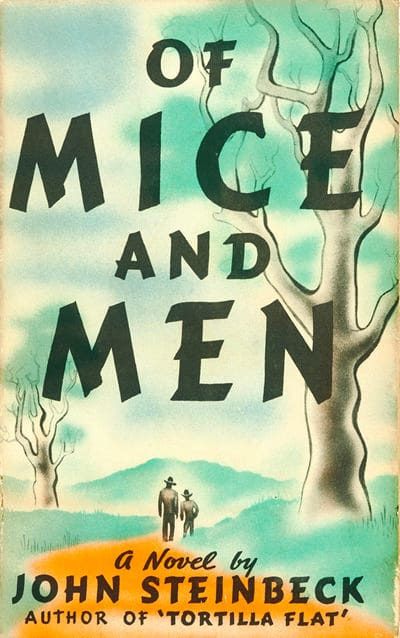 Of Mice and Men by Steinbeck