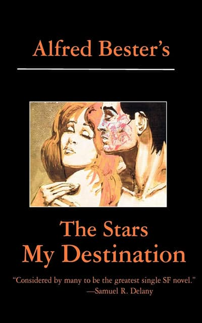 The Stars My Destination Alfred Bester by
