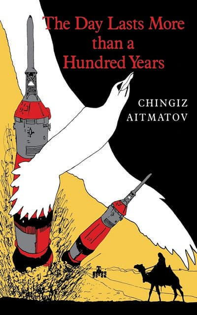 The Day Lasts More Than a Hundred Years by C. Aitmatov
