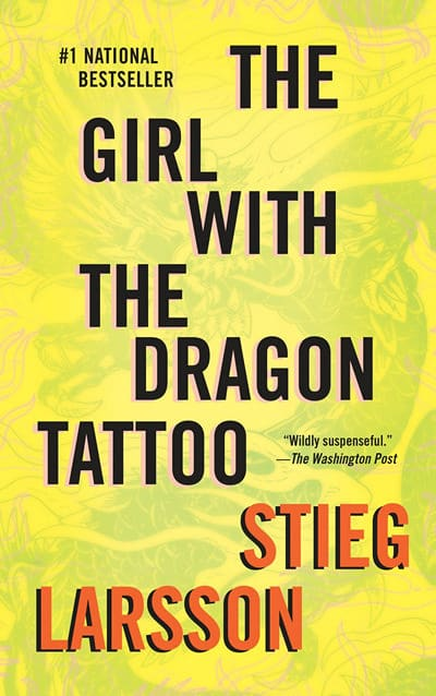 Girl with the Dragon Tatoo by Stieg Larsson