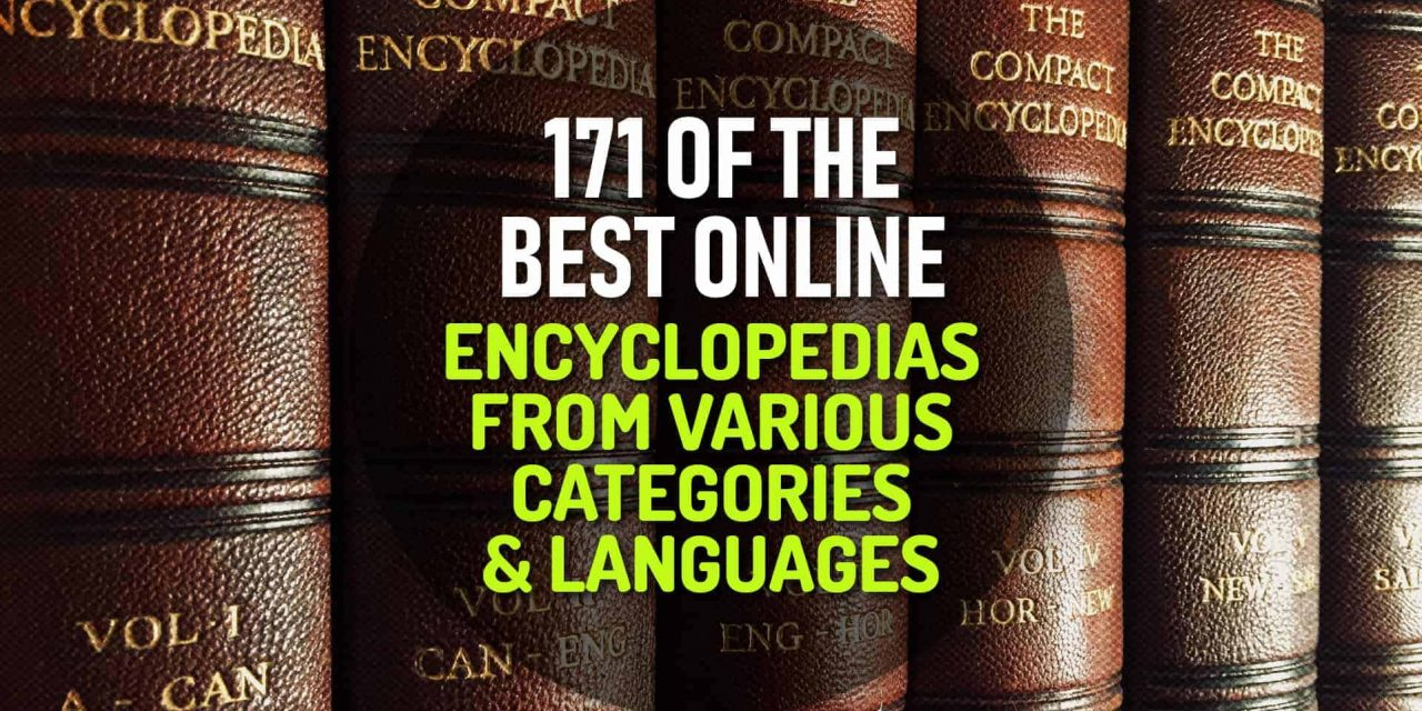 171 of the Best Online Encyclopedias from Various Categories and Languages