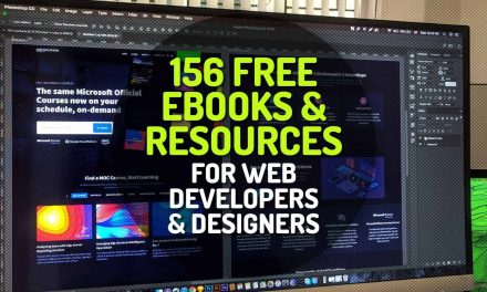 156 Free Ebooks, Tutorials, Tools, Videos and Resources for Web Developers and Designers